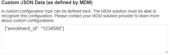 Custom JSON Data (as defined by MDM)